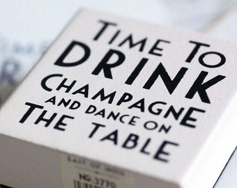 East of India Time to Drink Champagne And Dance on The Table Vintage Style Stamp DIY Invites