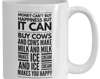 Money Can't Buy Happiness White Mug