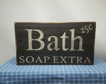 Bath Sign, Primitive Bath Sign, Bathroom Sign, Wood Sign, Country Sign, Home Decor, Soap Sign, Small Sign