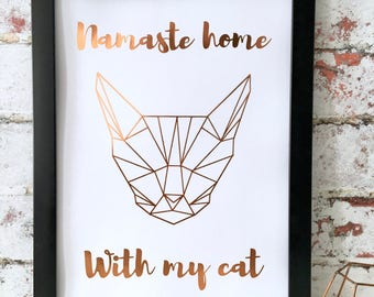 Namaste Home With My Cat, Foil Print, Crazy Cat Lady, Cat Lover Gift, Pet Owner Print, A4 animal print, Origami Cat Face, Funny Cat Poster