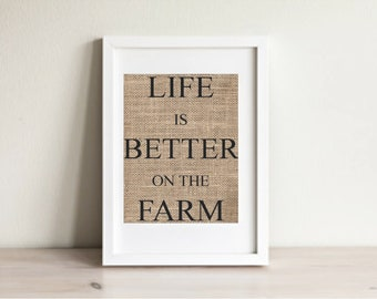 Life is Better on the Farm Print, Life is Better on the Farm Wall Art, Farm House Decor, Farm Wall Art, Farm Decor, Farm Art, Farm Sign