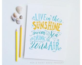 Live in the Sunshine, Swim the Sea, Turquoise Art Print, Salt Water, Beach, Ocean Sea, Tide, Wave, Surf, Sand, Handlettered 5x7, 8x10, 11x14