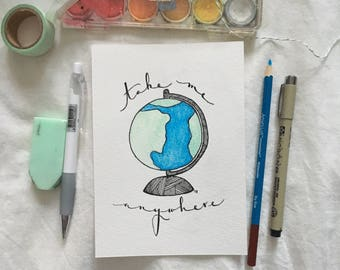 "Illustrated Watercolor Print - ""The World Is Ours"""