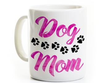 Dog Mom Coffee Mug - Gift for Dog Owner - Dog Mommy Mother