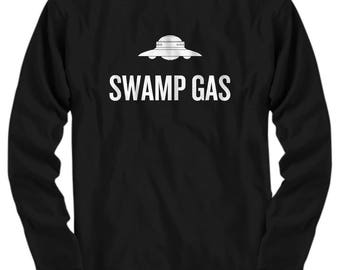 Funny UFO Long Sleeve Tee - Swamp Gas - UFO Hunting - Alien T-Shirt - Extraterrestrial - Ufology Gift - Ufologist Present - Flying Saucer