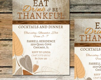 Thanksgiving Invitation - Holiday Celebration Invitation - Fall Leaves Eat Drink & Be Thankful