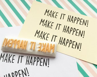 make it happen rubber stamp | calligraphy word stamp | motivational quote | gift for her | diy card making | hand carved by talktothesun