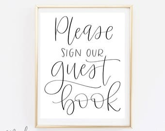 Please Sign Our Guest Book - Wedding Print - Guestbook Sign - Calligraphy Print