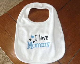 Embroidered Baby Bib - I Love Mommy - Boy
