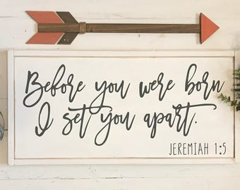 Before You Were Born I Set You Apart | Jeremiah 1:5 | baby girl nursery | baby boy nursery | unique baby shower gifts | baby nursery themes