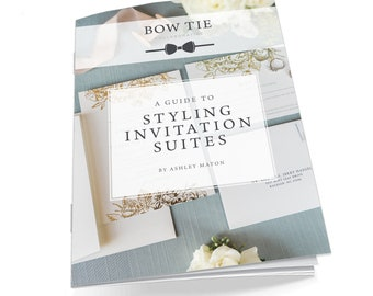 Photography Education Guide. How to Guide: Styling Invitation Suites. Photography Education. eBook. Instant Download.