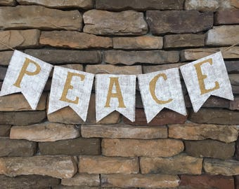 Peace Christmas Banner, Holiday Banner, Peace Banner, Burlap Banner, Burlap Bunting, Christmas Banner, Holiday Banner, Peace Burlap Banner