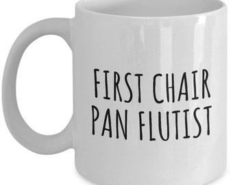Funny Pan Flute Mug - Pan Flute Gift - First Chair Pan Flutist