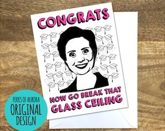 Graduation Card- Glass Ceiling, Hillary Clinton