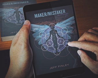 Maker/Mistaker eBook - My Journey from Depression to Awakening - Self-Development, Productivity, Habits, Meditation, Healing by Jeff Finley
