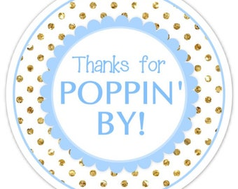 Baby Shower Thanks for Poppin' By labels, Gold Dots and Blue Thanks for Popping By Stickers, Baby Shower Labels