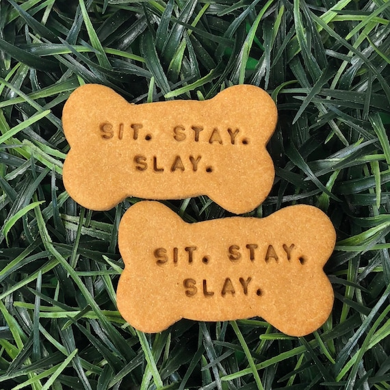 Sit. Stay. Slay. Treat Pack