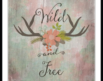 Wild and Free Print, Antlers Art, Watercolor Tribal, Printable Art, 8x10 Printable, Boho Decor, Boho Art Printable, Antler Printable, Spring