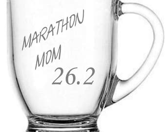 Marathon Mom Choice of Pilsner, Beer Mug, Pub, Wine Glass, Coffee Mug, Rocks, Water Glass Sand Carved (etched)