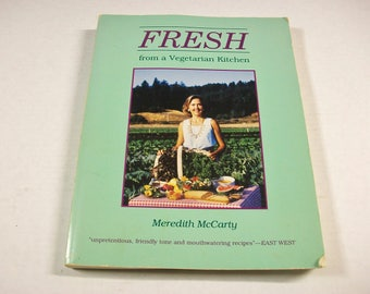 Vintage Fresh From a Vegetarian Kitchen Cookbook, Vegan Cookbook, Vegan Recipes, Vegetarian Cuisine, Meatless Meals, Vegetarian Recipes