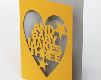 Papercut New Baby Celebration Greetings Card - And Baby Makes Three - Yellow
