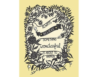 Inspirational Quote - Something Wonderful - 5x7 Print of Original Papercut
