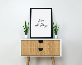 """Love The Greatest Of All Things 18x24"""" Digital Print"""
