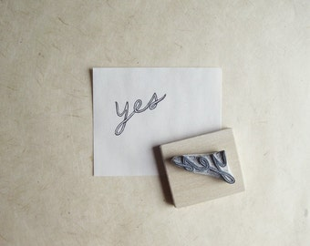 Yes Affirmation Hand Carved Rubber Stamp