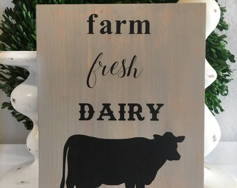 Farm Fresh Dairy Sign - Dairy Sign - Farm Fresh Sign - Farmhouse Sign - Cow Sign - Rustic Sign - Wood Sign