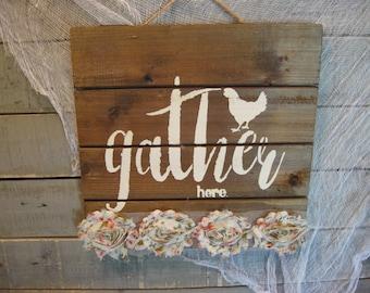 Gather Here Sign - Farmhouse Sign - Wall Art - Rustic Wall Signage - Farmhouse Decor - Wood Slat Sign - Home Decor