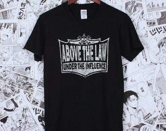 Biker T Shirt - Above The Law: Under The Influence - Vintage Retro Classic Motorcycle - Hand Screen Printed T Shirt