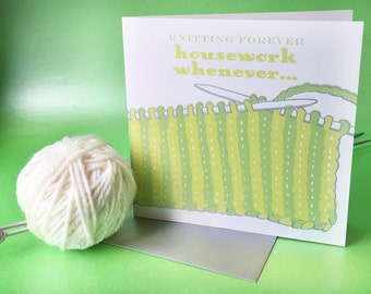 Hand engraved vintage knitting greetings card - knitting forever, housework whenever. Blank card. 150mm x 150mm