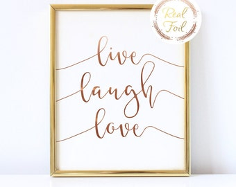 Bronze Foil Print, Live Laugh Love Wall Art, Nursery Decoration, Love Quote, Baby Room, Kids Room Decor, Kids Room Wall Art, Baby Room Gift