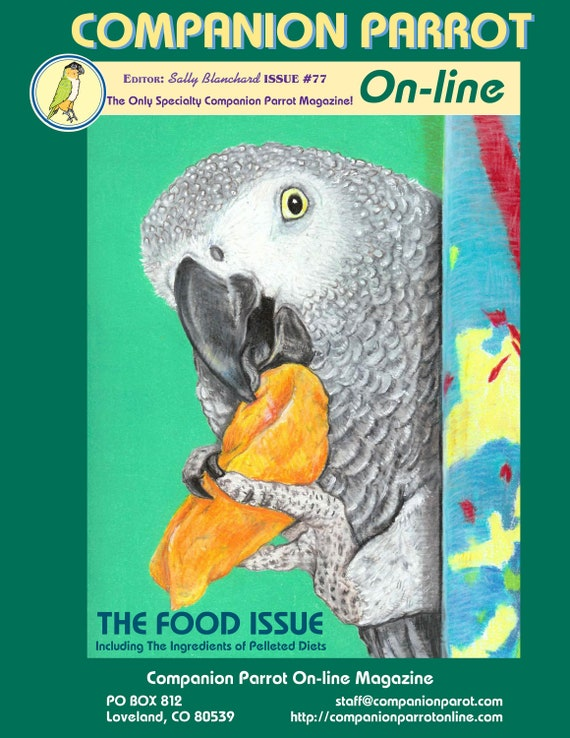 Companion Parrot Magazine .pdf  Issue #77 Sally Blanchard Covering Nutrition 90 pages