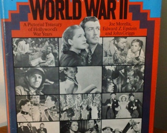 The Films of World War II:  A Pictorial Treasury of Hollywood's War Years by Morella, Epstein & Griggs vintage hardcover book