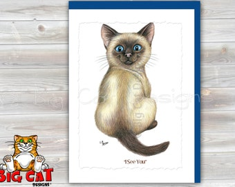 CAT CARD. I See You.  Blue Eye Siamese Kitten. Cat Greeting Card. 5x7 Framable Card. Cat notecard.  Cat Birthday Card