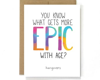 Funny Birthday Card - Epic Hangovers