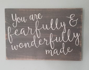 Hand painted Sign - Psalm 139:14 - 'I am fearfully and wonderfully made' on Reclaimed Wood