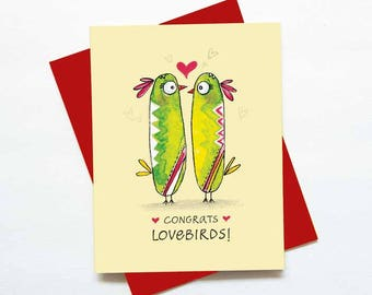 Congrats love birds! newly wed or engagement card