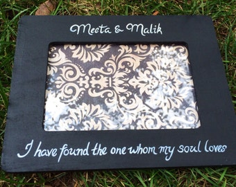 I Have Found the one whom my soul loves, Black and White Quote Picture Frame Wedding Gift,Anniversary,Custom