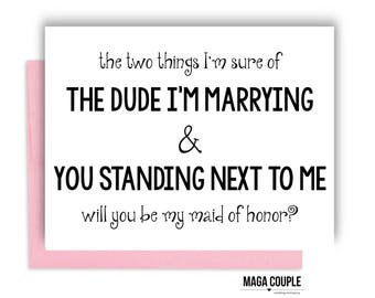 Will You Be My Bridesmaid?, The Two Things I'm Sure Of, Bridesmaid Proposal Card, Bridesmaid Cards, Bridesmaid Gifts