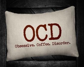 "O. C. D. Coffee  12""x16"" Pillow Set"