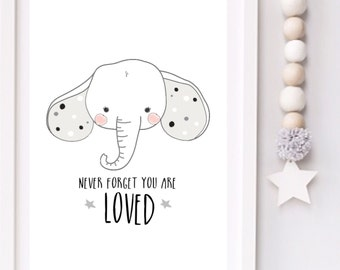 Never forget you are loved Modern Elephant Monochrome Nursery typography print