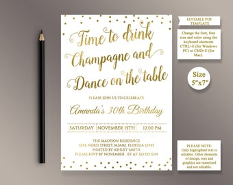 EDITABLE Birthday party Invitation template, Time to Drink Champagne and dance on the table, Gold Birthday invite, Digital Printable PDF