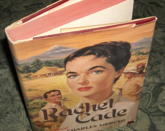 """First (1st) edition 1956 book """"Rachel Cade"""" by Charles Mercer"""