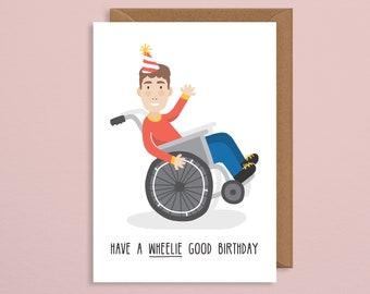 Wheelchair birthday card.disability birthday card.disabled birthday card.mobility birthday card.body positive card.birthday card funny.pun