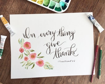 In Every Thing Give Thanks - Thanksgiving Inspirational Artwork, Watercolor, Instant Download