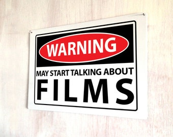 Warning May start talking about Films Funny quote sign A4 metal plaque picture home deco Kitchens