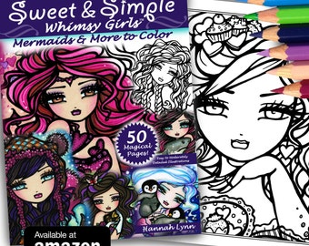 NEW Sweet & Simple Whimsy Girls Adult All Ages Fantasy Coloring Pages Book Mermaid Fairy Art by Hannah Lynn