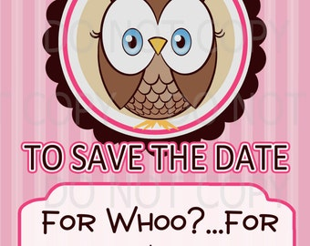 Printable DIY Owl First Birthday Save The Date card
